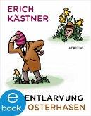 Die Entlarvung des Osterhasen (eBook, ePUB)