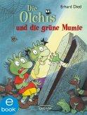 Die Olchis und die grüne Mumie / Die Olchis-Kinderroman Bd.4 (eBook, ePUB)
