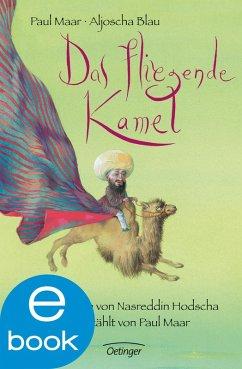 Das fliegende Kamel (eBook, ePUB) - Maar, Paul