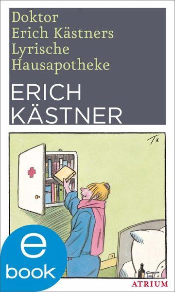 Doktor Erich Kästners Lyrische Hausapotheke (eBook, ePUB) - Kästner, Erich