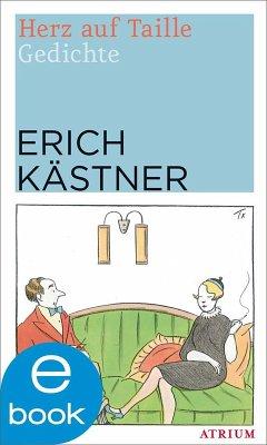 Herz auf Taille (eBook, ePUB) - Kästner, Erich