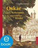 Oskar und das Geheimnis der verschwundenen Kinder / Oskar & Albrecht Bd.1 (eBook, ePUB)