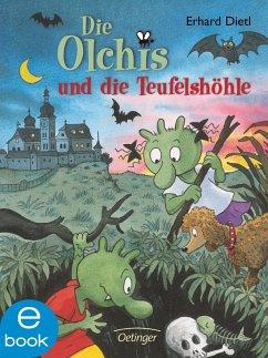 Die Olchis und die Teufelshöhle / Die Olchis-Kinderroman Bd.5 (eBook, ePUB) - Dietl, Erhard
