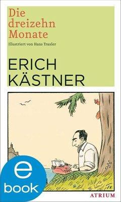 Die dreizehn Monate (eBook, ePUB) - Kästner, Erich