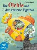 Die Olchis und der karierte Tigerhai / Die Olchis-Kinderroman Bd.3 (eBook, ePUB)