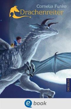 Drachenreiter Bd.1 (eBook, ePUB) - Funke, Cornelia