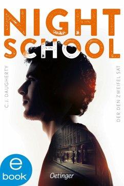 Der den Zweifel sät / Night School Bd.2 (eBook, ePUB) - Daugherty, C. J.