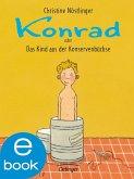 Konrad oder das Kind aus der Konservenbüchse (eBook, ePUB)
