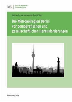 Die Metropolregion Berlin vor demografischen und gesellschaftlichen Herausforderungen (eBook, PDF)