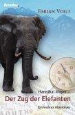 Hannibal Mayer - Der Zug der Elefanten (eBook, ePUB)
