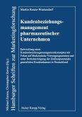 Kundenbeziehungsmanagement pharmazeutischer Unternehmen (eBook, PDF)