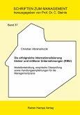 Die erfolgreiche Internationalisierung kleiner und mittlerer Unternehmungen (KMU) (eBook, PDF)