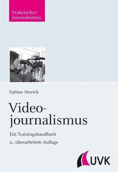 Videojournalismus (eBook, ePUB) - Streich, Sabine