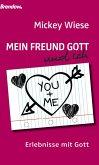 Mein Freund Gott und ich (eBook, ePUB)