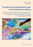 Künstlerische Aufgabenstellungen in der Erwachsenenbildung (eBook, PDF)