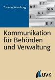 Kommunikation für Behörden und Verwaltung (eBook, ePUB)