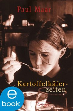 Kartoffelkäferzeiten (eBook, ePUB) - Maar, Paul