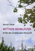 Mythos Mobilfunk (eBook, PDF)