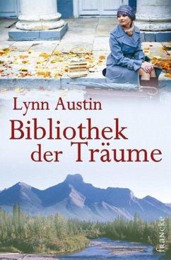 Bibliothek der Träume (eBook, ePUB) - Austin, Lynn