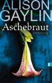 Aschebraut (eBook, ePUB)