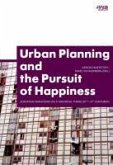 Urban Planning and the Pursuit of Happiness (eBook, ePUB)