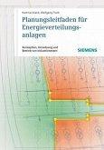 Planungsleitfaden für Energieverteilungsanlagen (eBook, PDF)