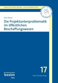 Die Projektantenproblematik im öffentlichen Beschaffungswesen (eBook, PDF) - Körner, Anne