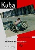 Kuba im Herbst des Patriarchen (eBook, PDF)