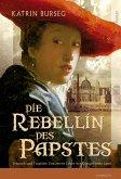 Die Rebellin des Papstes (eBook, ePUB)