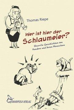Wer ist hier der Schlaumeier? (eBook, ePUB) - Riepe, Thomas