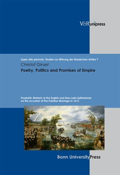 Poetry, Politics and Promises of Empire (eBook, PDF) - Ginzel, Christof