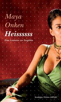Heissssss (eBook, ePUB) - Onken, Maya