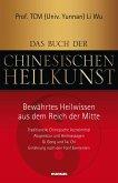 Das Buch der Chinesischen Heilkunst (eBook, ePUB)