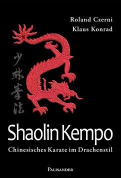 Shaolin Kempo (eBook, ePUB) - Czerni, Roland; Konrad, Klaus