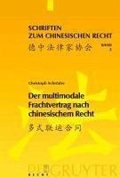 Der multimodale Frachtvertrag nach chinesischem Recht (eBook, PDF) - Schröder, Christoph