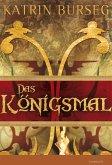 Das Königsmal (eBook, ePUB)