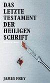 Das letzte Testament der heiligen Schrift (eBook, ePUB)