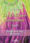 Lichtkörpersymptome Band 2 (eBook, ePUB)