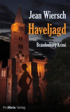 Haveljagd (eBook, ePUB) - Wiersch, Jean