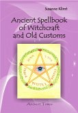 Ancient Spellbook of Witchcraft and Old Customs (eBook, PDF)