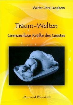 Traum-Welten (eBook, ePUB) - Langbein, Walter-Jörg