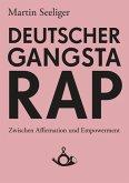 Deutscher Gangstarap (eBook, ePUB)