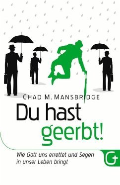 Du hast geerbt! (eBook, ePUB) - Mansbridge, Chad M.
