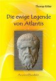 Die ewige Legende von Atlantis (eBook, ePUB)