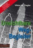 Unsichtbare Weg-Begleiter (eBook, ePUB)