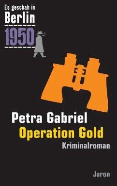 Operation Gold (eBook, ePUB) - Gabriel, Petra