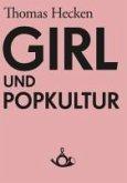 Girl und Popkultur (eBook, ePUB)