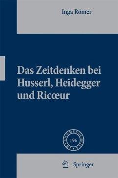 Das Zeitdenken bei Husserl, Heidegger und Ricoeur (eBook, PDF) - Römer, Inga