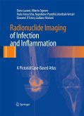 Radionuclide Imaging of Infection and Inflammation (eBook, PDF)