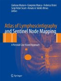 Atlas of Lymphoscintigraphy and Sentinel Node Mapping (eBook, PDF)